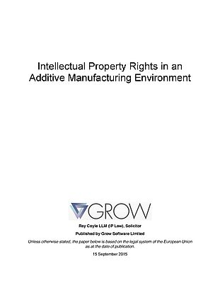 Intellectual Property Rights in an Additive Manufacturing Environment