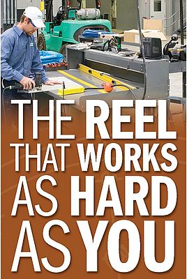 The Reel that works as hard as you