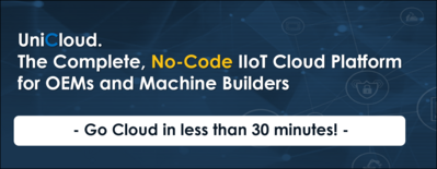 Go IIoT in 30 minutes. 'UniCloud' is Unitronics' Complete, No-Code, IIoT Cloud Platform for OEMs and Machine Builders