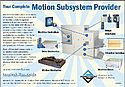 Complete motion subsystem provider