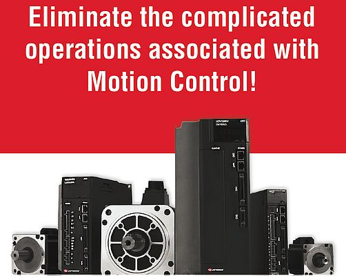 Motion Control: Simple to Set up. Painless to Program