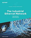 The Industrial Ethernet Network