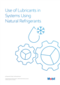 How to select lubricants for refrigeration systems using natural refrigerants