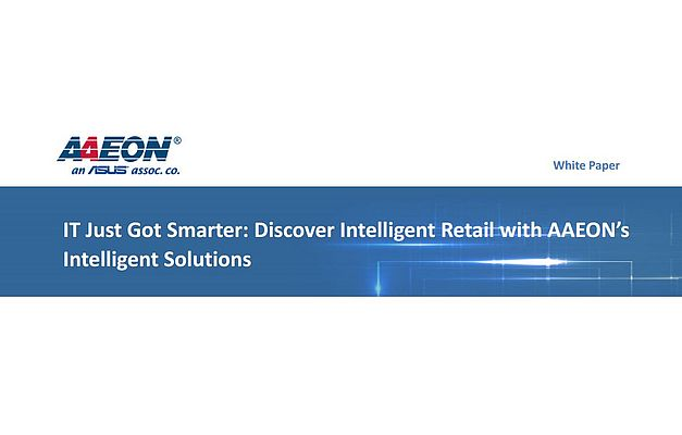 Discover Intelligent Retail with AAEON's Intelligent Solutions