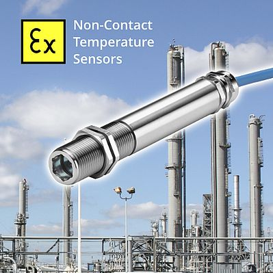Infrared Temperature Sensors for Almost Any Application, Even ATEX Zone 0