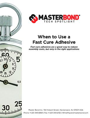 When to Use a Fast Cure Adhesive